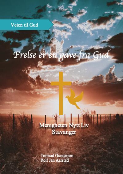 Forsiden av heftet: Frelse er en gave fra Gud.